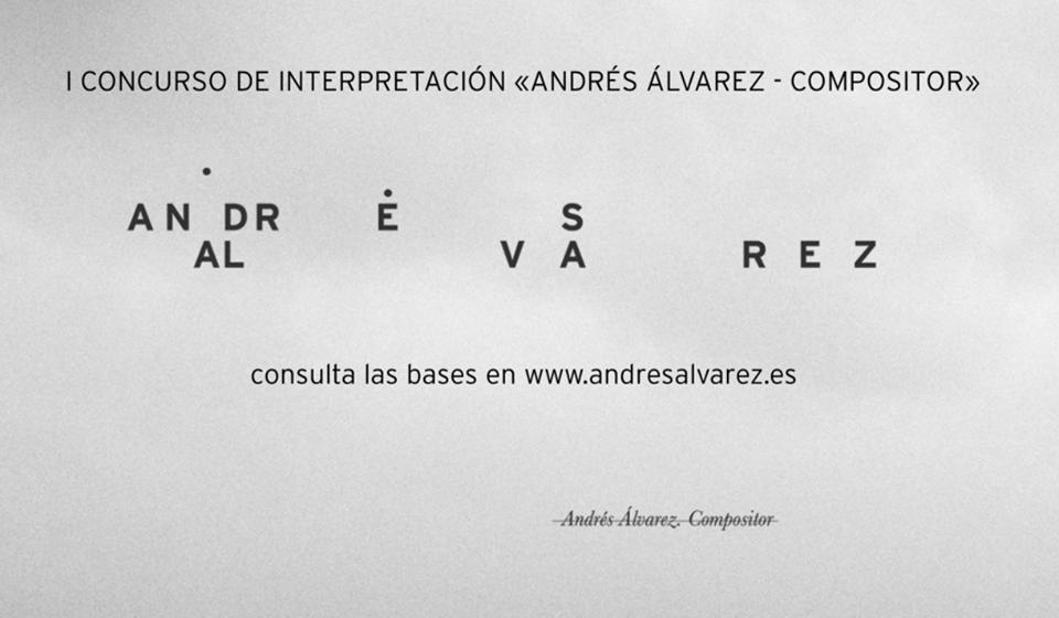 I CONCURSO INTERNACIONAL DE INTERPRETACIÓN Andrés Álvarez – Compositor