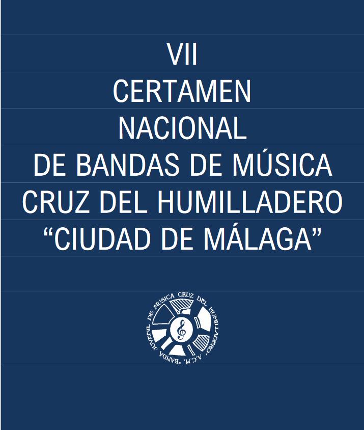 VII Certamen Nacional De Bandas De Música Cruz Del Humilladero-Ciudad De Málaga