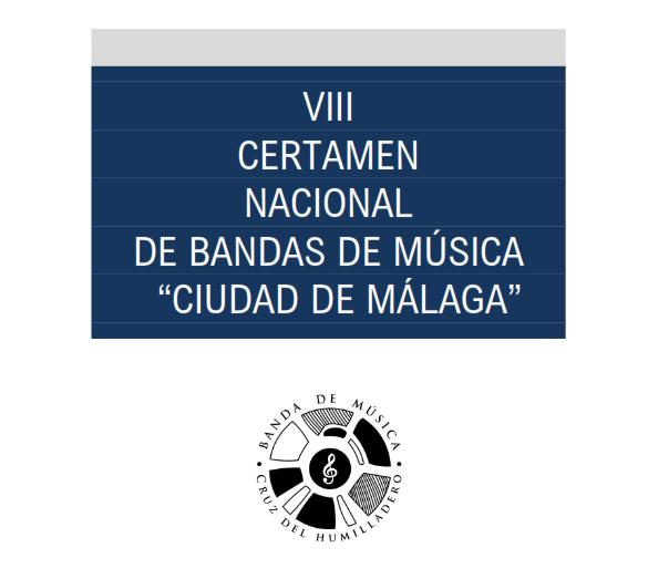 """VIII Certamen Nacional De Bandas De Música """"Ciudad De Málaga"""""""